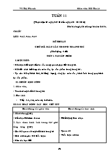 Giáo án Mỹ thuật Lớp 3,4,5 - Tuần 11 - Năm học 2016-2017 - Vũ Thị Nhanh