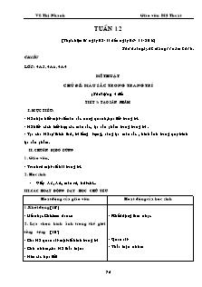 Giáo án Mỹ thuật Lớp 3,4,5 - Tuần 12 - Năm học 2016-2017 - Vũ Thị Nhanh