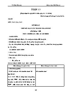Giáo án Mỹ thuật Lớp 3,4,5 - Tuần 13 - Năm học 2016-2017 - Vũ Thị Nhanh