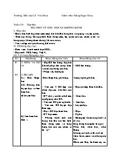 Giáo án Tập đọc Lớp 4 - Tuần 25: Bài thơ về tiểu đội xe không kính - Đặng Ngọc Thùy
