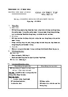 Giáo án thực tập Địa lí Lớp 4 - Bài 24: Dải đồng bằng duyên hải miền Trung - Năm học 2015-2016 - Nguyễn Ngọc Thảo