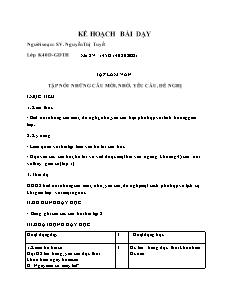 Kế hoạch bài dạy Tập làm văn Lớp 2 - Bài: Tập nói những câu mời, nhờ, yêu cầu, đề nghị - Nguyễn Thị Tuyết