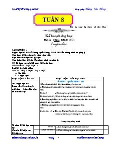 Kế hoạch dạy học Lớp 4 - Tuần 8 đến 16 - Năm học 2011-2012 - Hoàng Văn Hùng