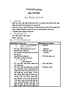 Thiết kế bài giảng Tập đọc Lớp 4 - Tuần 29, Bài: Đường đi Sa Pa