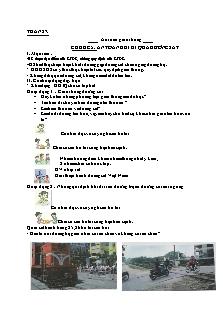 Giáo án An toàn giao thông Lớp 3 - Tuần 27, Chủ đề 5: An toàn khi đi qua đường sắt