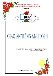 Lesson Plan of English 5 - Unit 4 to 20 - School year 2014-2015 - Tran Thi Thuy