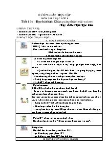 Giáo án Âm nhạc Lớp 4 (VNEN) - Tiết 10: Học hát bài Khăn quàng thắm mãi vai em